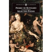 Selected Poems by Pierre Ronsard