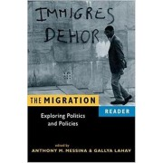 The Migration Reader by Anthony Messina
