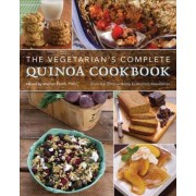 The Vegetarian's Complete Quinoa Cookbook by Mairlyn Smith