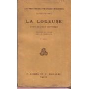 La Logeuse. Suivi De Deux Histoires : L'honnête Voleur, La Femme D'un Autre.