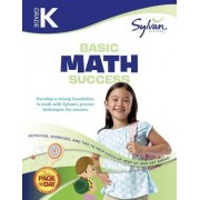 Kindergarten Basic Math Success by Sylvan Learning