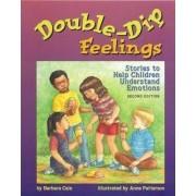 Double-dip Feelings by Barbara S. Cain