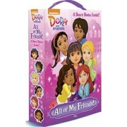 All of My Friends! (Dora and Friends) by Mary Tillworth