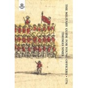 Military Guide for Young Officers, Containing a System of the Art of War 1776: With Appendix Military Historical and Explanatory Dictionary by Thomas Simes