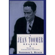 A Jean Toomer Reader by Jean Toomer