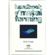 Handbook of Metal Forming by Kurt Lange