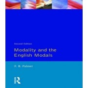 Modality and the English Modals by F. R. Palmer