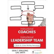 Instructional Coaches and the Instructional Leadership Team by Dean T. Spaulding