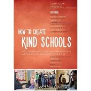 How to Create Kind Schools by Jenny Hulme