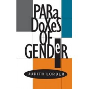 Paradoxes of Gender by Judith Lorber