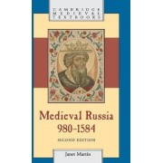Medieval Russia, 980-1584 by Janet Martin