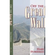 Off the Great Wall by Hari Huberman