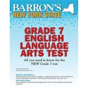 Barron's New York State Grade 7 English Language Arts Test by Dr Cynthia A Lassonde