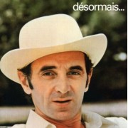 Charles Aznavour - Desormais (0724383717125) (1 CD)