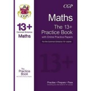 The New 13+ Maths Practice Book for the Common Entrance Exams with Answers & Online Practice Papers by CGP Books