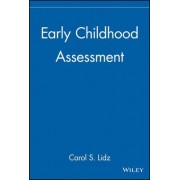 Early Childhood Assessment by Carol Schneider Lidz