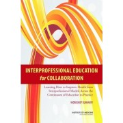 Interprofessional Education for Collaboration by Global Forum on Innovation in Health Professional Education