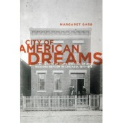 City of American Dreams by Margaret Garb