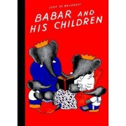 Babar and His Children by Brunhoff Jean De