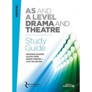 Edexcel AS and A Level Drama and Theatre Study Guide by Rhianna Elsden
