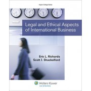 Legal and Ethical Aspects of International Business by Richards