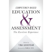 Competency-Based Education and Assessment: The Excelsior Experience, Paperback