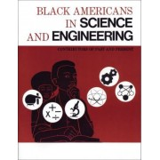 Black Americans in Science and Engineering by Eugene Winslow