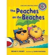 The Peaches on the Beaches by Brian P Cleary