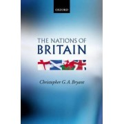The Nations of Britain by Christopher G. A. Bryant