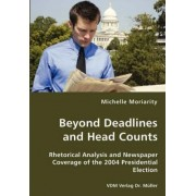 Beyond Deadlines and Head Counts by Michelle Moriarity