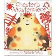 Chester's Masterpiece by Melanie Watt