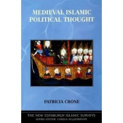 Medieval Islamic Political Thought by Patricia Crone