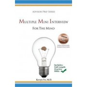 Multiple Mini Interview (MMI) for the Mind by Kevyn To