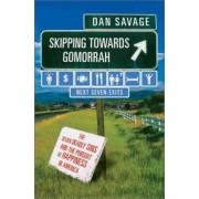 Skipping Toward Gomorrah by Dan Savage