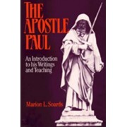 The Apostle Paul by Marion L. Soards