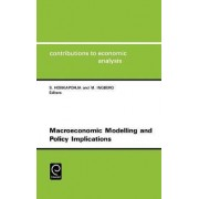 Macroeconomic Modelling and Policy Implications by Seppo Honkapohja