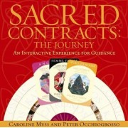 Sacred Contracts by Caroline M. Myss