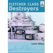 Fletcher and Class Destroyers: No. 8 by Abbey Lester