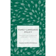 Family Language Policy: Maintaining an Endangered Language in the Home