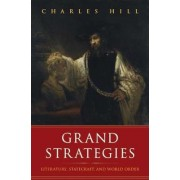 Grand Strategies by Charles Hill