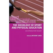 The Sociology of Sport and Physical Education by Anthony Laker