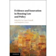Evidence and Innovation in Housing Law and Policy by Lee Anne Fennell
