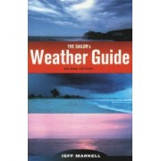 The Sailor's Weather Guide by Jeff Markell
