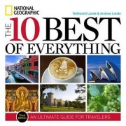 The 10 Best Of Everything - 3rd Ed by Nathaniel Lande