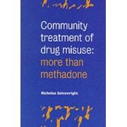 Community Treatment of Drug Misuse by Nicholas Seivewright