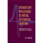 Introductory Applications of Partial Differential Equations by George L. Lamb