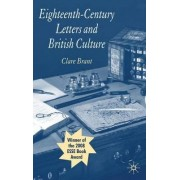Eighteenth-century Letters and British Culture by Clare Brant