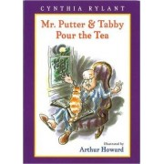 Mr Putter and Tabby Pour the Tea by Cynthia Rylant