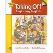 Taking Off Level 2 Student Book with Audio Highlights by Susan Hancock Fesler