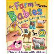 My Farm Babies Sticker Activity Book by Paul Calver